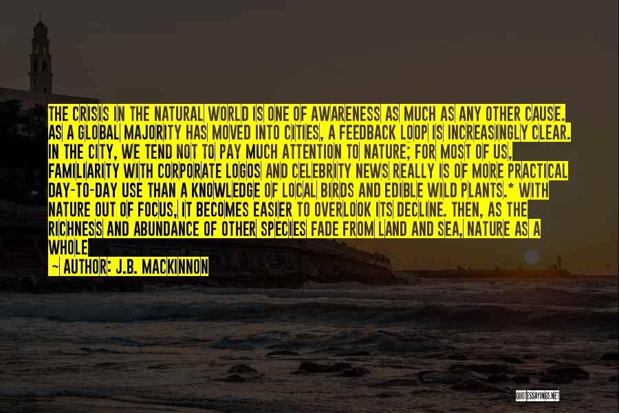 Sea Species Quotes By J.B. MacKinnon