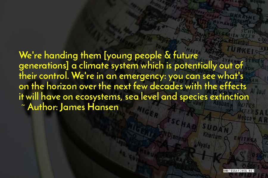 Sea Species Quotes By James Hansen