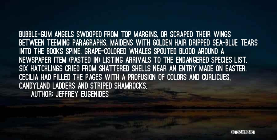 Sea Species Quotes By Jeffrey Eugenides