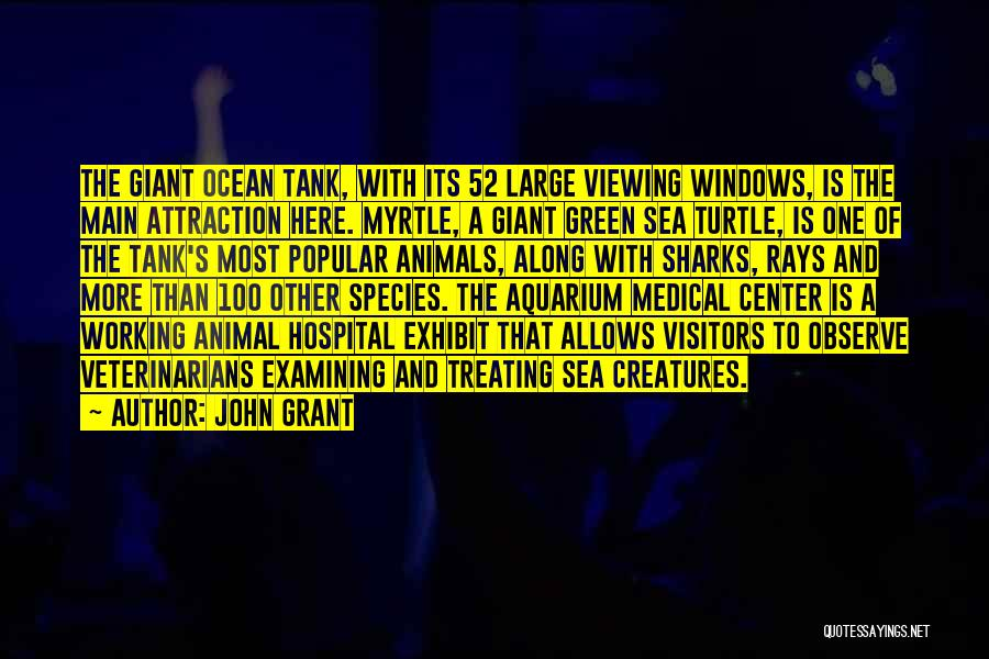 Sea Species Quotes By John Grant