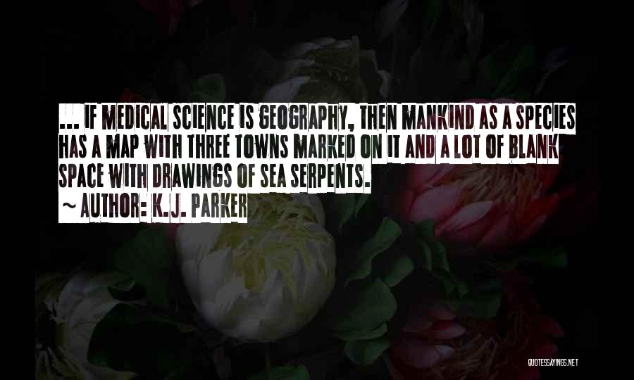 Sea Species Quotes By K.J. Parker