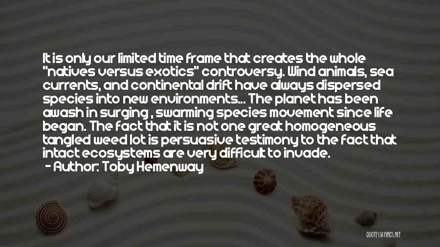 Sea Species Quotes By Toby Hemenway