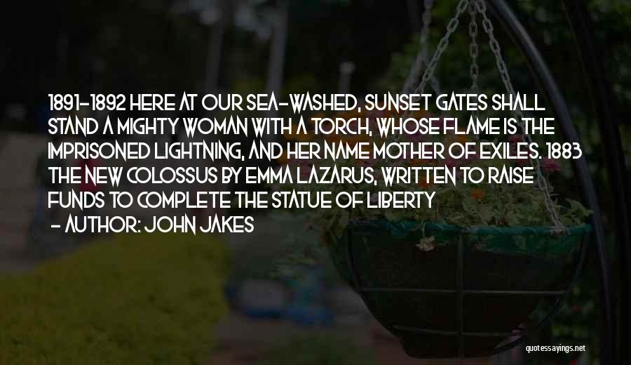 Sea Sunset Quotes By John Jakes