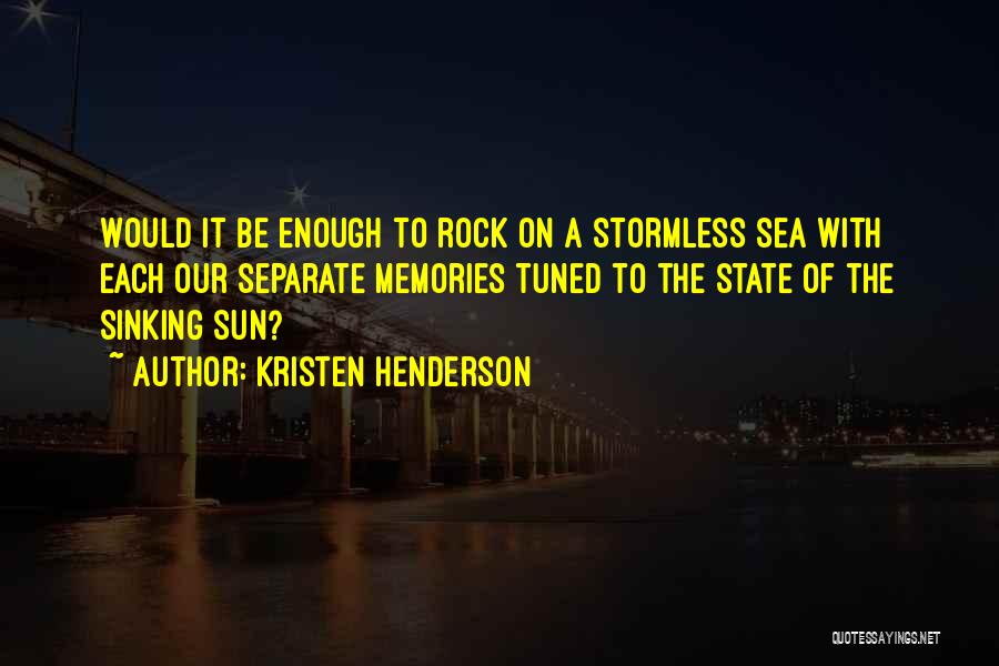 Sea Sunset Quotes By Kristen Henderson