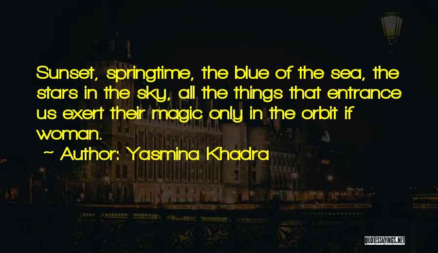 Sea Sunset Quotes By Yasmina Khadra