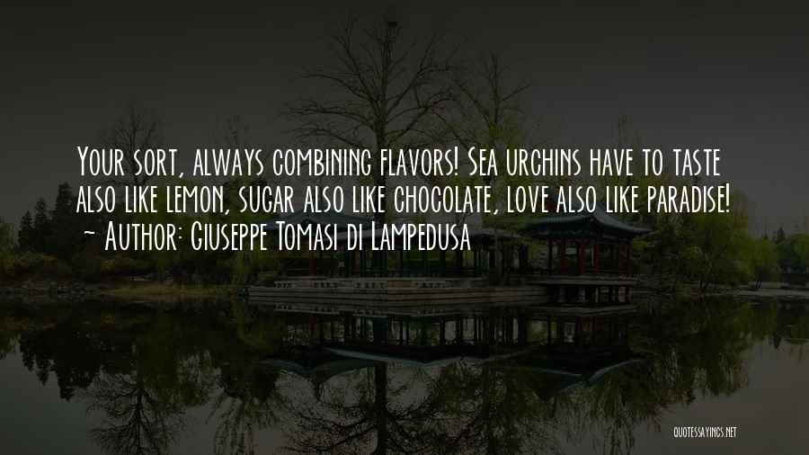 Sea Urchins Quotes By Giuseppe Tomasi Di Lampedusa