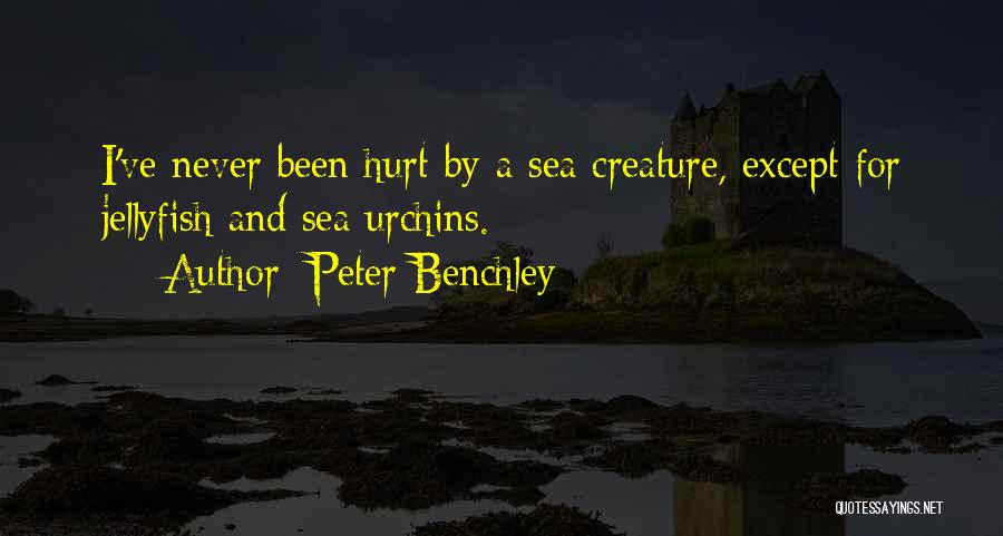 Sea Urchins Quotes By Peter Benchley
