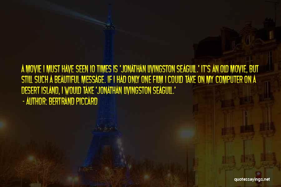 Seagull Jonathan Quotes By Bertrand Piccard