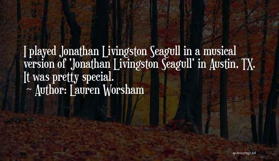 Seagull Jonathan Quotes By Lauren Worsham