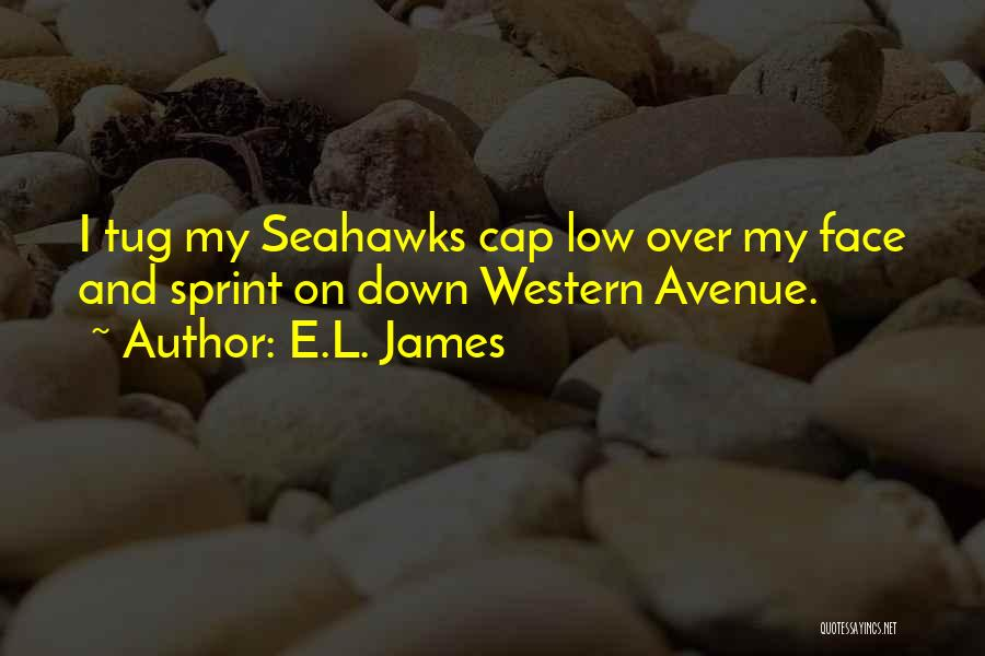 Seahawks Quotes By E.L. James