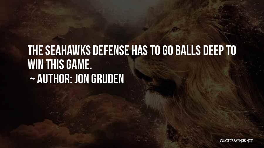 Seahawks Quotes By Jon Gruden