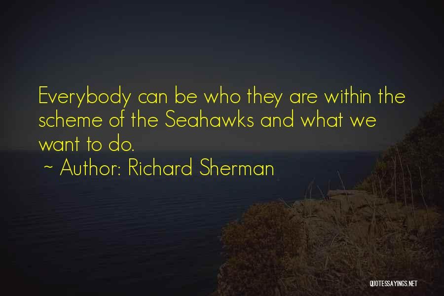 Seahawks Quotes By Richard Sherman