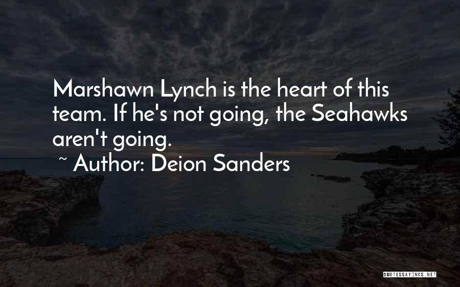 Seahawks Team Quotes By Deion Sanders