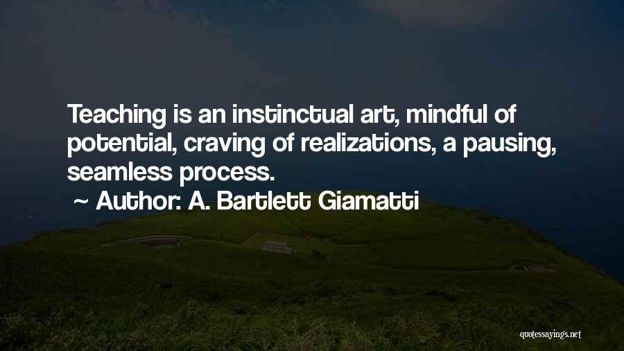Seamless Quotes By A. Bartlett Giamatti