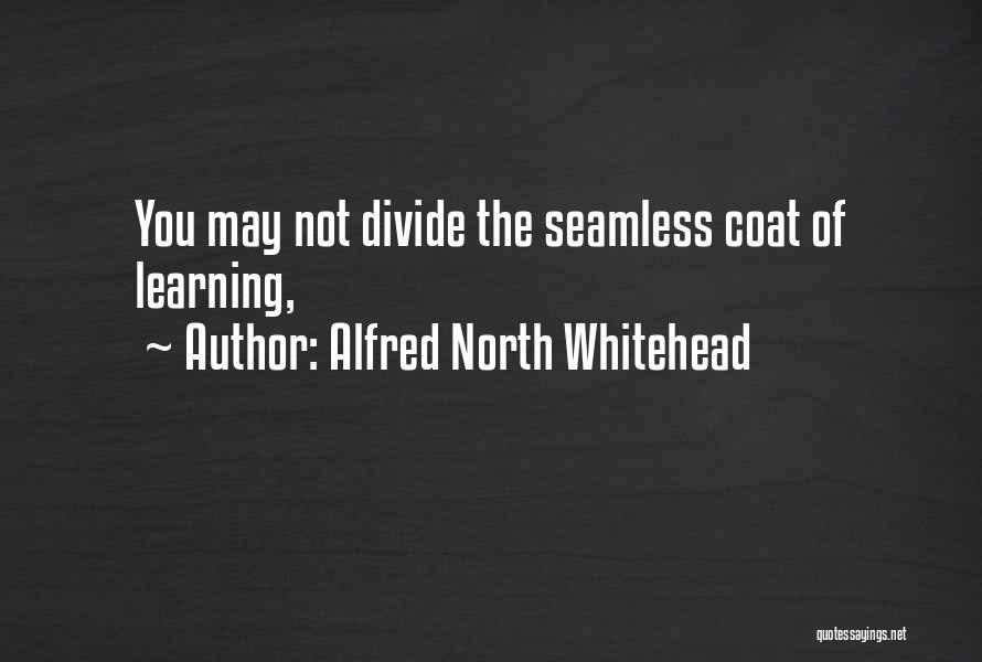 Seamless Quotes By Alfred North Whitehead