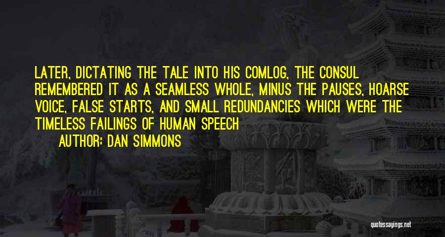 Seamless Quotes By Dan Simmons