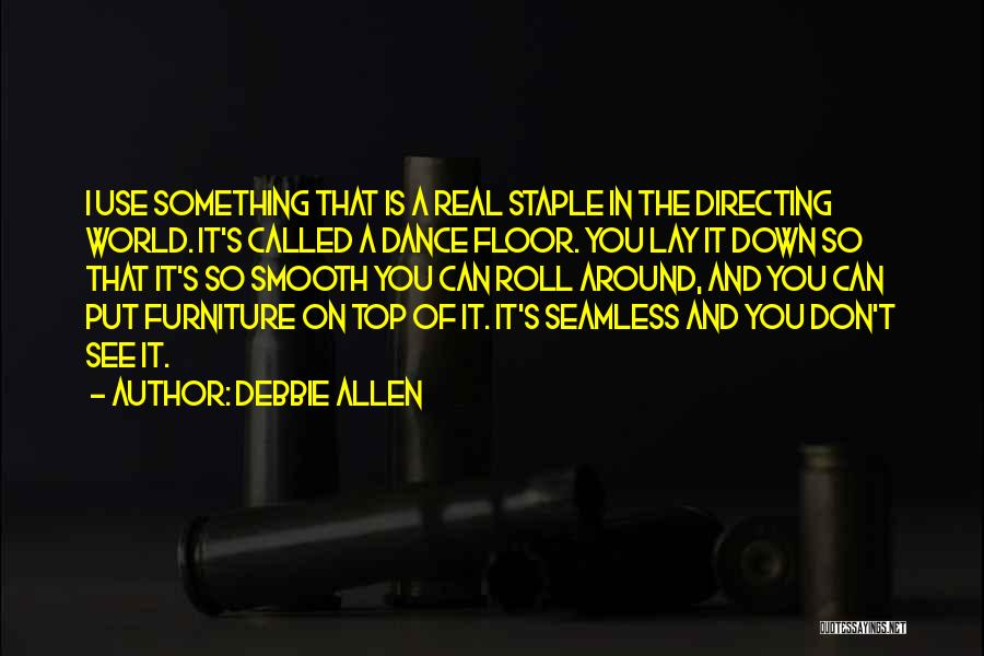 Seamless Quotes By Debbie Allen
