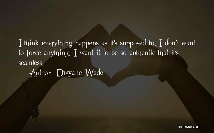 Seamless Quotes By Dwyane Wade