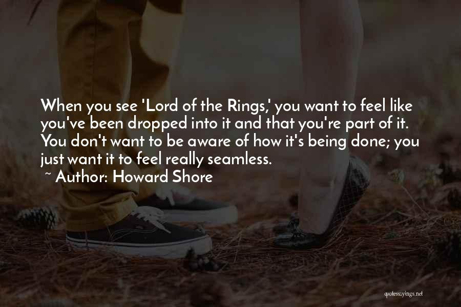 Seamless Quotes By Howard Shore