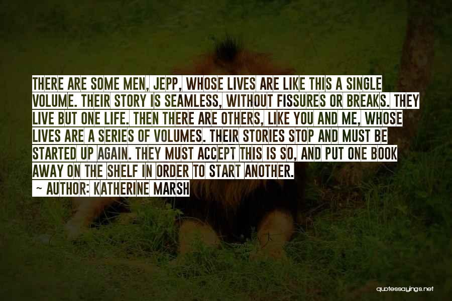 Seamless Quotes By Katherine Marsh