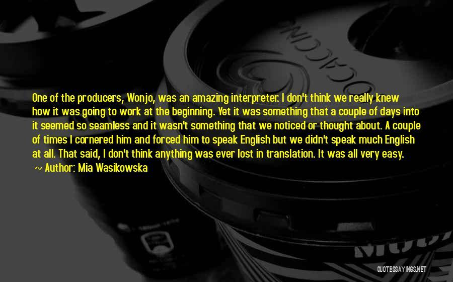 Seamless Quotes By Mia Wasikowska