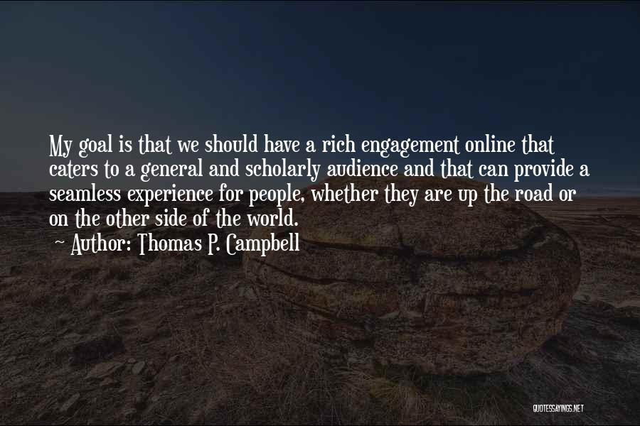 Seamless Quotes By Thomas P. Campbell