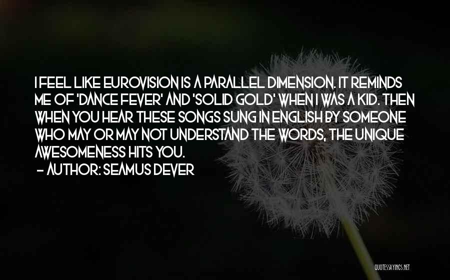Seamus Dever Quotes 1550942