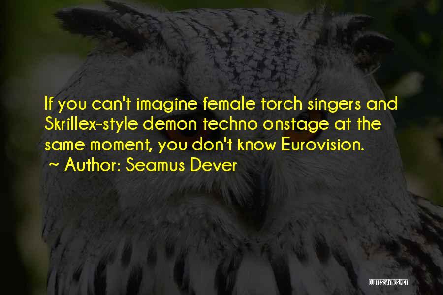 Seamus Dever Quotes 1748023