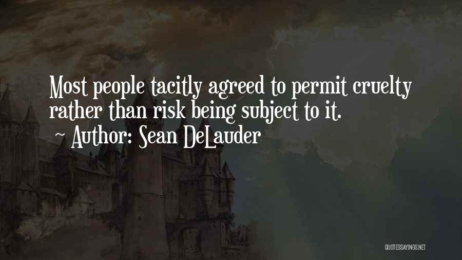 Sean DeLauder Quotes 1636532