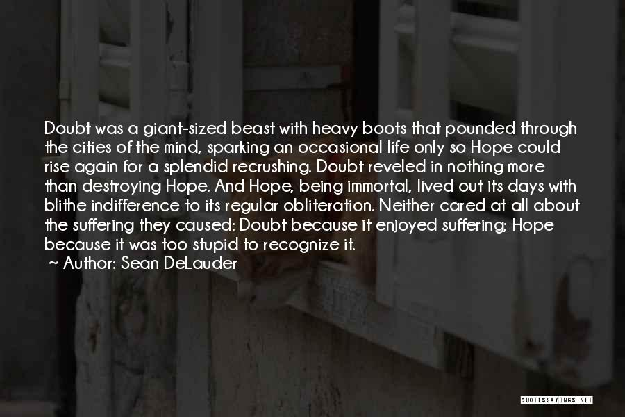 Sean DeLauder Quotes 1734508