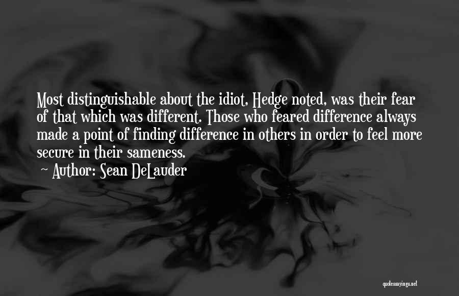 Sean DeLauder Quotes 183602