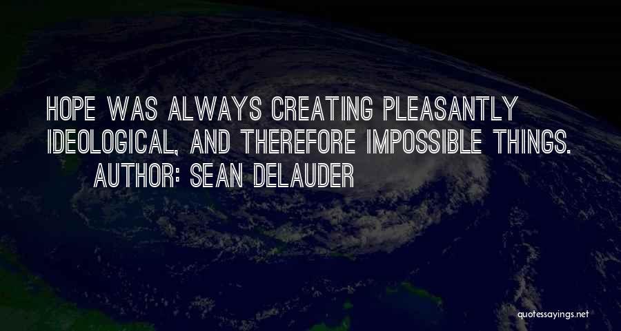 Sean DeLauder Quotes 2220722