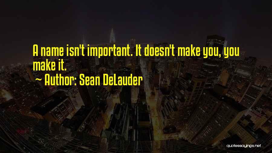 Sean DeLauder Quotes 309739