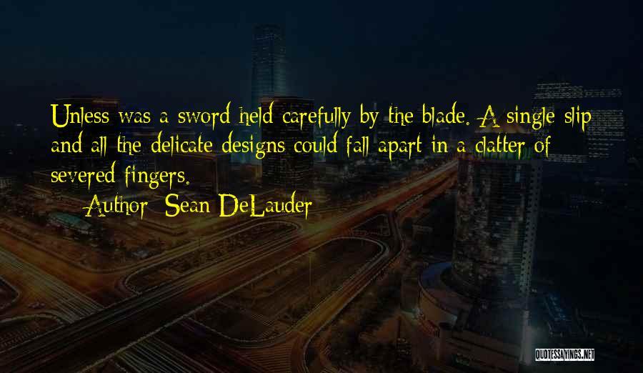 Sean DeLauder Quotes 377875