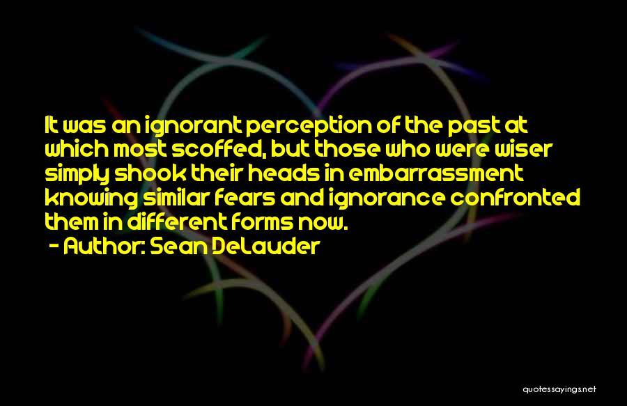 Sean DeLauder Quotes 538075