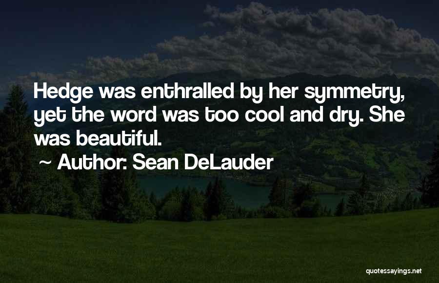 Sean DeLauder Quotes 85428