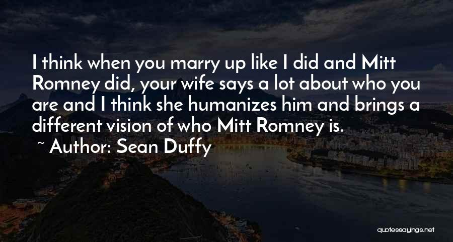 Sean Duffy Quotes 1064122