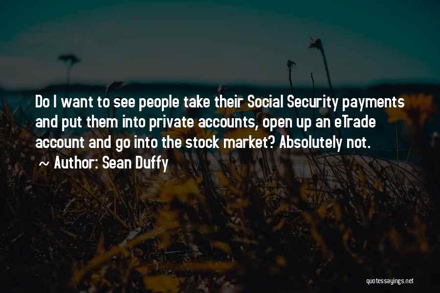 Sean Duffy Quotes 1552254