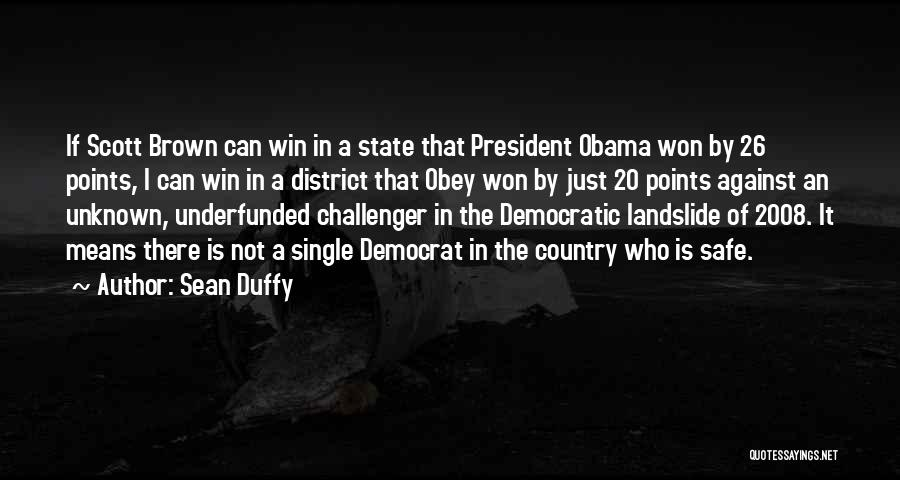 Sean Duffy Quotes 346462