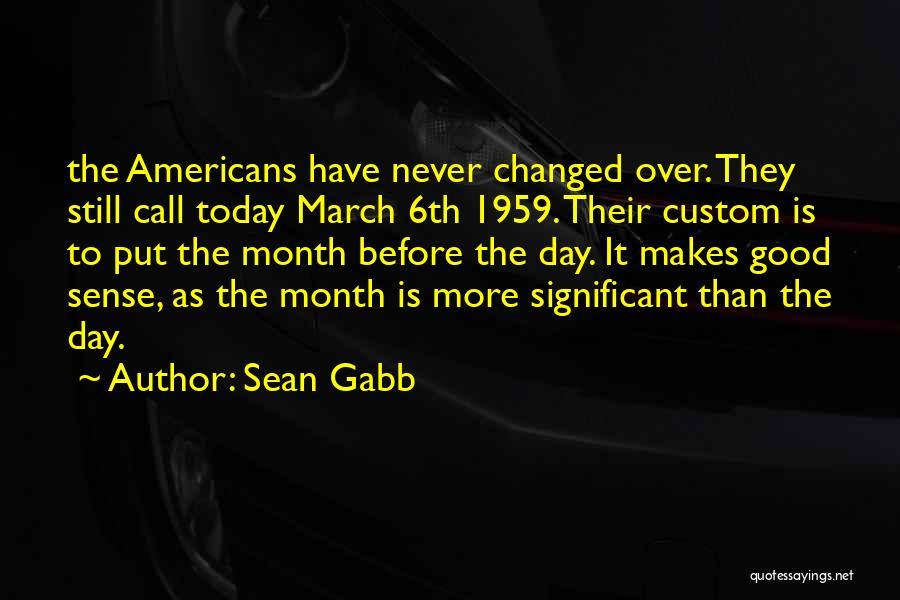Sean Gabb Quotes 509203
