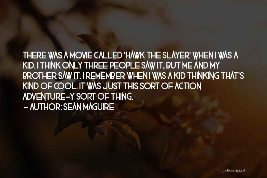 Sean Maguire Quotes 1120027