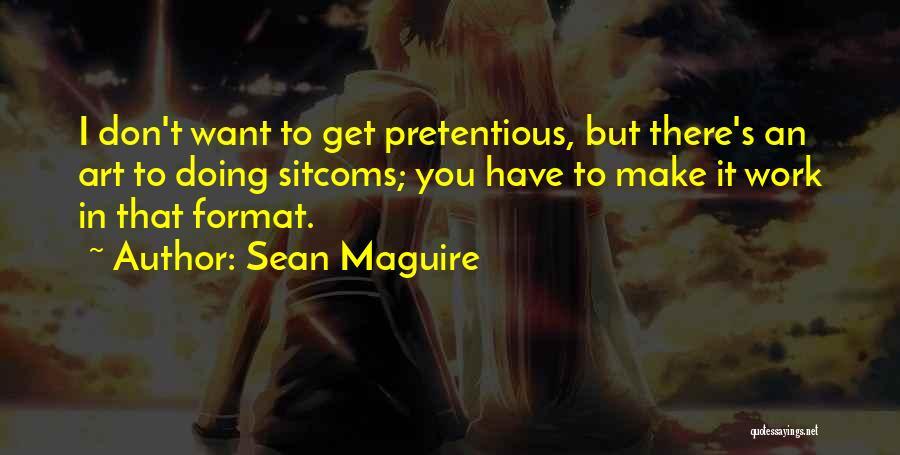 Sean Maguire Quotes 1132236