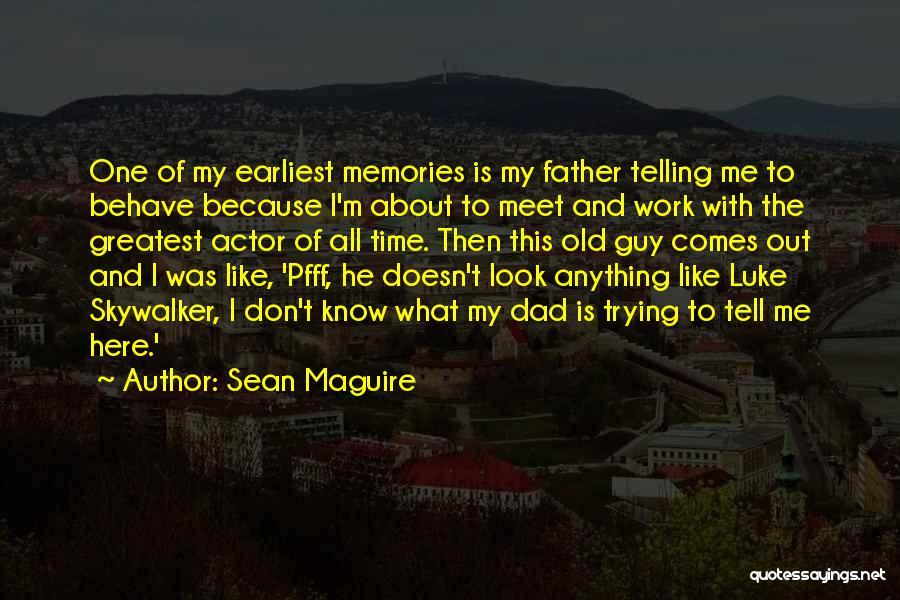 Sean Maguire Quotes 1471930
