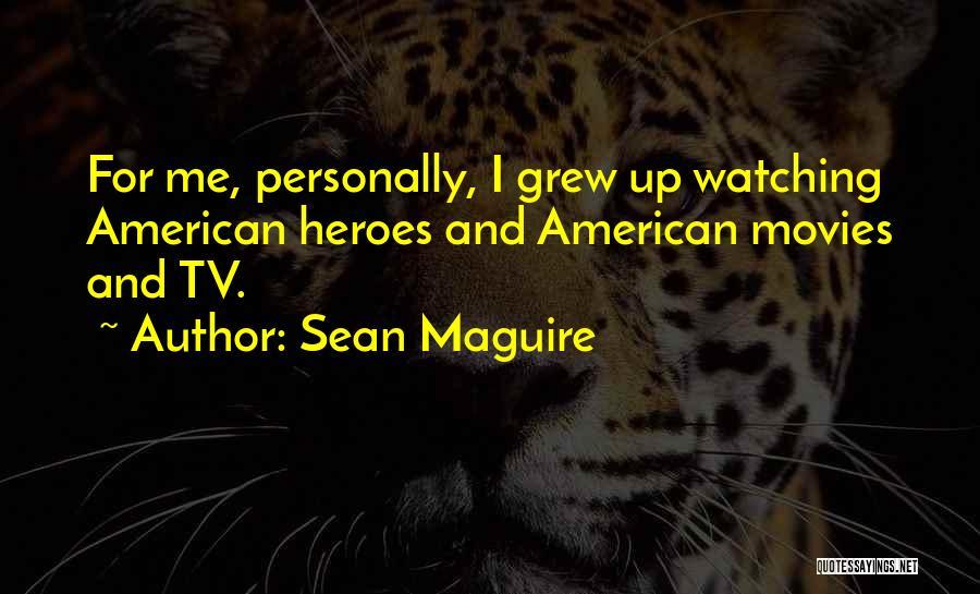 Sean Maguire Quotes 1847340