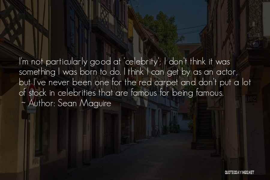 Sean Maguire Quotes 646825