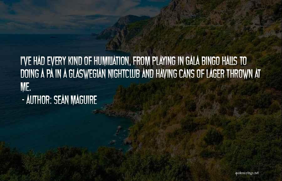 Sean Maguire Quotes 669411