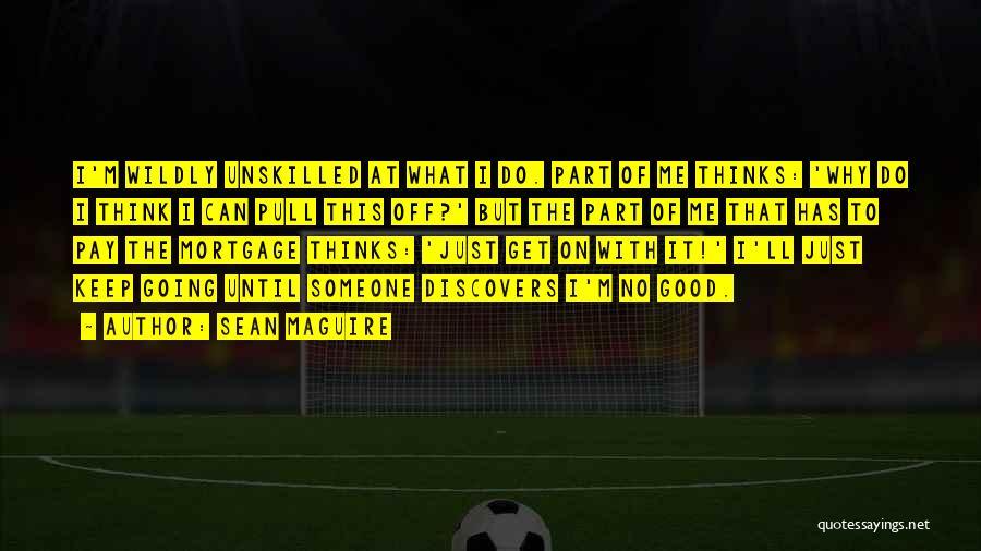 Sean Maguire Quotes 855768