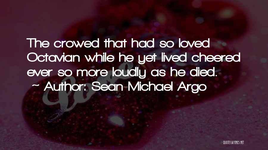 Sean-Michael Argo Quotes 367033