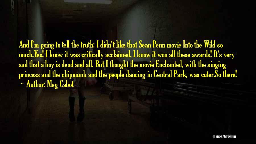 Sean Penn Movie Quotes By Meg Cabot