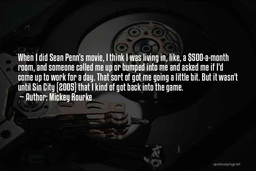 Sean Penn Movie Quotes By Mickey Rourke
